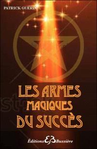 Les armes magiques du succès
