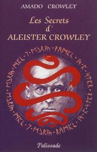 Les secrets d'Aleister Crowley