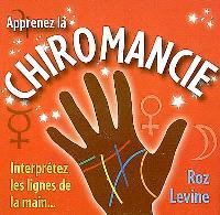 Apprenez la chiromancie : interprétez les lignes de la main pour vous amuser