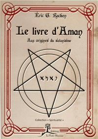 Le livre d'Aman : aux origines du satanisme