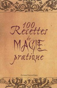 100 recettes de magie pratique