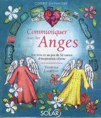Communiquer avec les anges : un livre et un jeu de 52 cartes d'inspiration céleste : coffret divinatoire