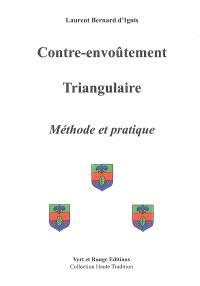 Contre-envoûtement triangulaire : méthode et pratique