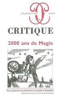 Critique. n° 673, 2.000 ans de magie