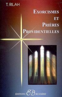 Exorcismes et prières providentielles