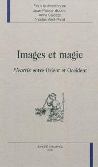 Images et magie : Picatrix entre Orient et Occident