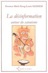 La désinformation autour du satanisme