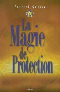 La magie de protection