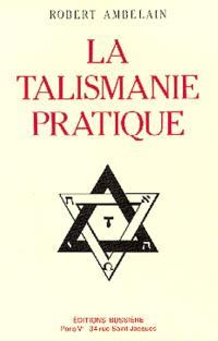 La Talismanie pratique