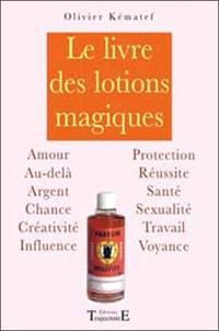 Le livre des lotions magiques