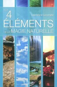 Les quatre éléments de la magie naturelle