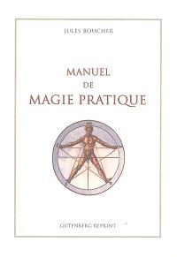 Manuel de magie pratique