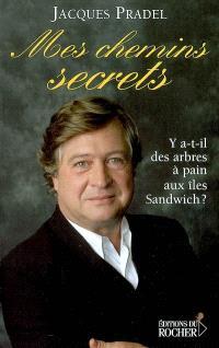 Mes chemins secrets : y a-t-il des arbres à pain aux îles Sandwich ?