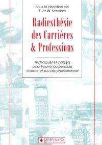 Radiesthésie des carrières et professions