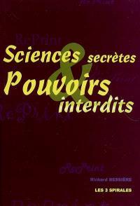Sciences secrètes et pouvoirs interdits