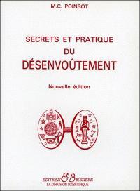 Secrets et pratique du désenvoûtement