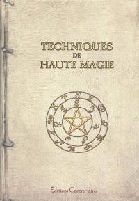 Techniques de haute magie