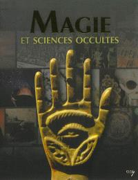 La magie : une science occulte