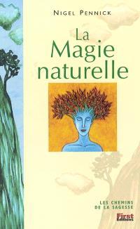La magie naturelle