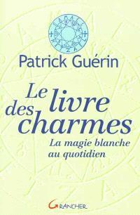 Le livre des charmes