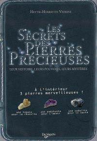 Les secrets des pierres précieuses : leur histoire, leurs pouvoirs, leurs mystères