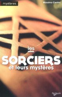 Les sorciers et leurs mystères