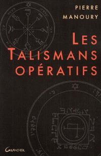 Les talismans opératifs