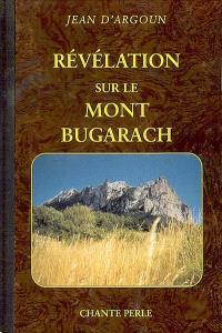 Révélation sur le mont Bugarach