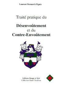 Traité pratique du désenvoûtement et du contre-envoûtement