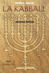 La kabbale  : interprétation et exercices pratiques