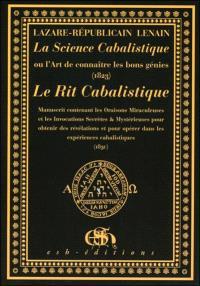 La science cabalistique ou L'art de connaître les bons génies (1823); Le rit cabalistique (1830)
