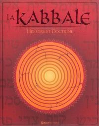 La kabbale : histoire et doctrine
