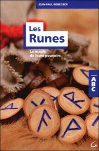 Les runes : la magie de leurs pouvoirs