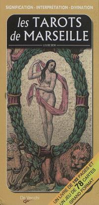 Les tarots de Marseille : signification, interprétation, divination