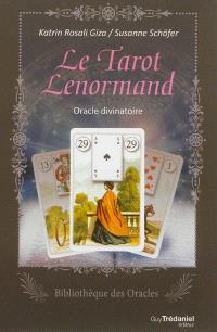 Le tarot Lenormand : oracle divinatoire
