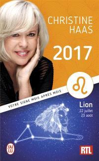 Lion 2017 : du 22 juillet au 23 août : votre signe mois après mois