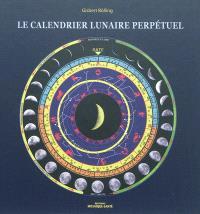 Le calendrier lunaire perpétuel