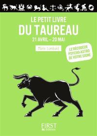 Le petit livre du Taureau : 21 avril-20 mai