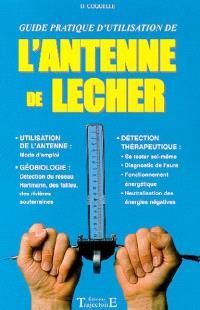 L'antenne de Lecher : guide pratique d'utilisation