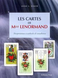 Les cartes de Mlle Lenormand : interprétations et méthodes de consultation