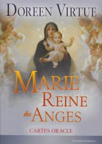 Marie, reine des anges : cartes oracle
