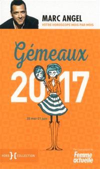 Gémeaux 2017 : 20 mai-21 juin : votre horoscope mois par mois