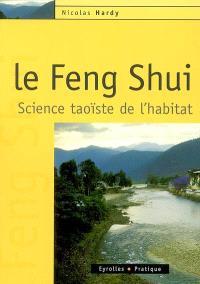 Le feng shui : science taoïste de l'habitat