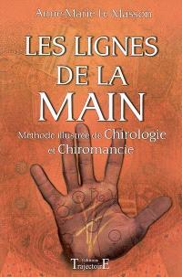 Les lignes de la main : méthode illustrée de chirologie et chiromancie