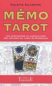 Mémo tarot : les rencontres ou associations des arcanes du tarot de Marseille