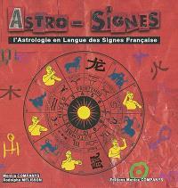 Astro-signes : l'astrologie en langue des signes française