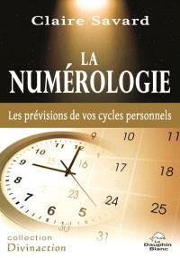 La numérologie  : les prévisions de vos cycles personnels