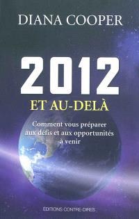 2012 et au-delà : comment vous préparer aux défis et aux opportunités à venir