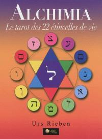 Alchimia : le tarot des 22 étincelles de vie