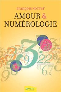 Amour & numérologie : avec la numérologie humaniste